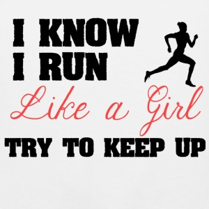 I Know I Run Like A Girl - Men's Premium Tank