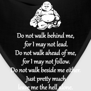 Do Not Walk Behind Me T-Shirts - Bandana