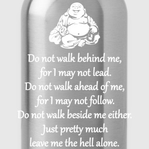 Do Not Walk Behind Me T-Shirts - Water Bottle