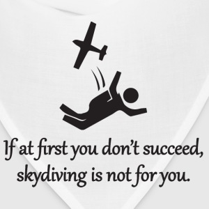 Skydiving Is Not For You Sportswear - Bandana