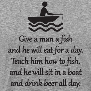 Teach A Man To Fish Sportswear - Men's Premium T-Shirt