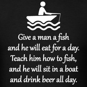 Teach A Man To Fish Sportswear - Men's T-Shirt