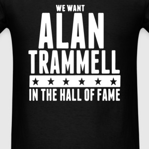 We want Alan Trammell in the Hall of Fame - Men's T-Shirt