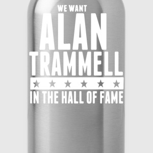 We want Alan Trammell in the Hall of Fame - Water Bottle