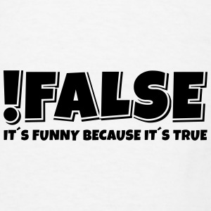 false true Mugs & Drinkware - Men's T-Shirt