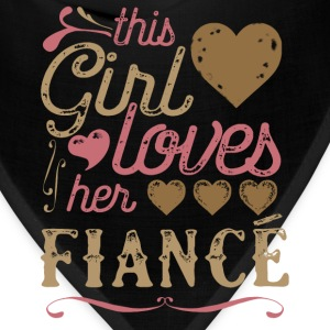This Girl Loves Her Fiance (Engagement) T-Shirts - Bandana