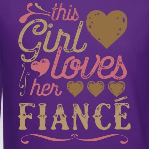 This Girl Loves Her Fiance (Engagement) T-Shirts - Crewneck Sweatshirt