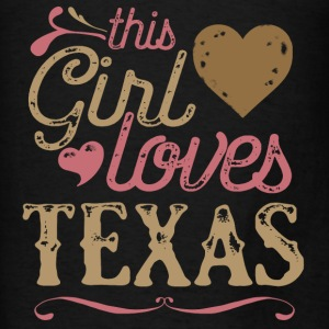 This Girl Loves Texas Hoodies - Men's T-Shirt
