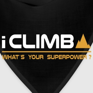 Climbing - I Climb, What's Your Superpower T-Shirts - Bandana