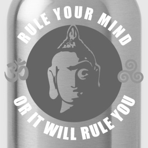 Buddhism - Rule Your Mind, Or It Will Rule You 1 T-Shirts - Water Bottle