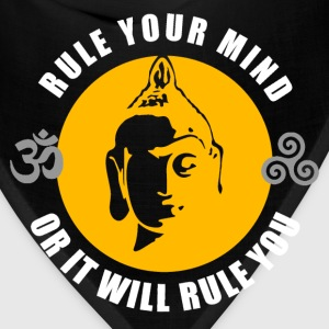 Buddhism - Rule Your Mind, Or It Will Rule You T-Shirts - Bandana