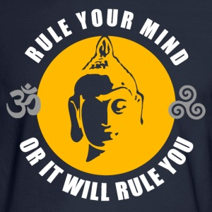 Buddhism - Rule Your Mind, Or It Will Rule You T-Shirts - Men's Long Sleeve T-Shirt