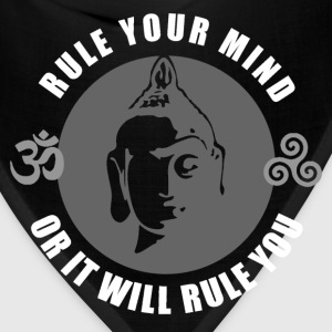 Buddhism - Rule Your Mind, Or It Will Rule You 1 T-Shirts - Bandana