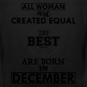 THE BEST ARE BORN IN DECEMBER Long Sleeve Shirts - Men's Premium Tank