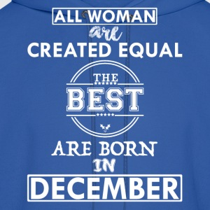 BEST ARE BORN DECEMBER T-Shirts - Men's Hoodie