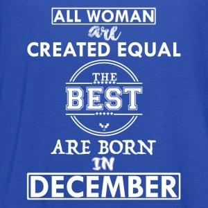 BEST ARE BORN DECEMBER T-Shirts - Women's Flowy Tank Top by Bella