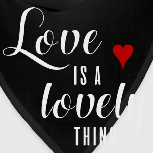 LOVE IS A LOVELY THING  Hoodies - Bandana