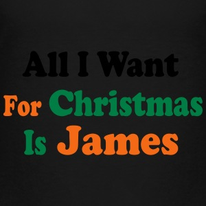 ↷♥All I want for Christmas is James Cap♥↶ - Toddler Premium T-Shirt