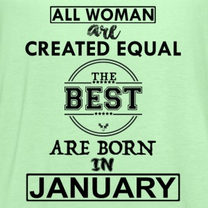 BEST ARE BORN IN JANUARY T-Shirts - Women's Flowy Tank Top by Bella