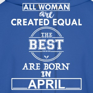 THE BEST ARE BORN IN APRIL T-Shirts - Men's Hoodie