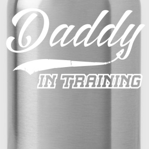 DADDY IN TRAINING 2.png T-Shirts - Water Bottle