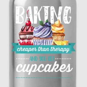 Baking cheaper than therapy and you get cupcakes - Water Bottle
