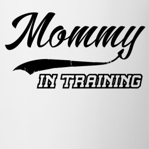 mommy in training 1.png T-Shirts - Coffee/Tea Mug