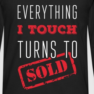 Everything I touch turns to sold - Men's Premium Long Sleeve T-Shirt