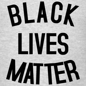 BLACK LIVES MATTER Tanks - Men's T-Shirt