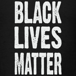 BLACK LIVES MATTER TYPOGRAPHIC Tanks - Men's T-Shirt