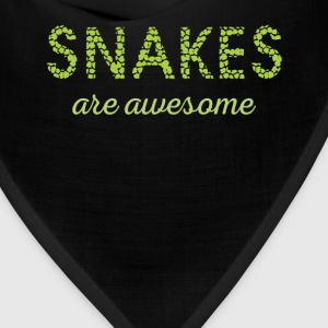 Snakes are aswesome - Bandana