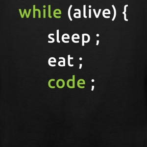 While Alive, Eat, Sleep, Code - Men's Premium Tank