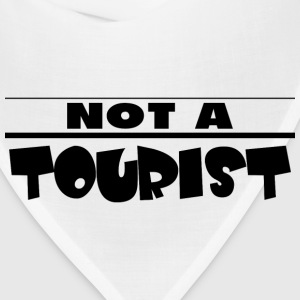 NOT A TOURIST T-Shirts - Bandana
