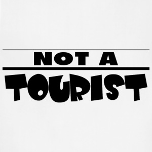NOT A TOURIST T-Shirts - Adjustable Apron