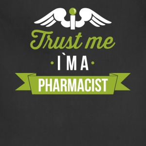 Trust me I`m a pharmacist - Adjustable Apron