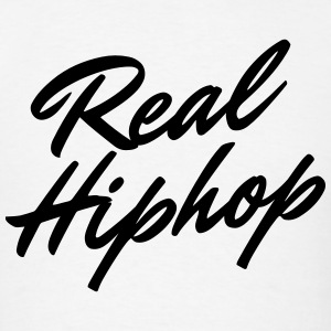 Real Hip Hop Hoodie - Men's T-Shirt