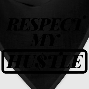 Respect My Hustle T-Shirt - Bandana