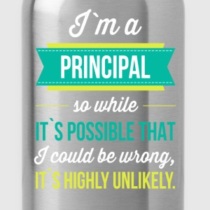 I'm a principal so while it is possible that I cou - Water Bottle