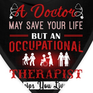 Occupational Therapist Shirts - Bandana