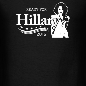 Ready for Hillary - Men's T-Shirt