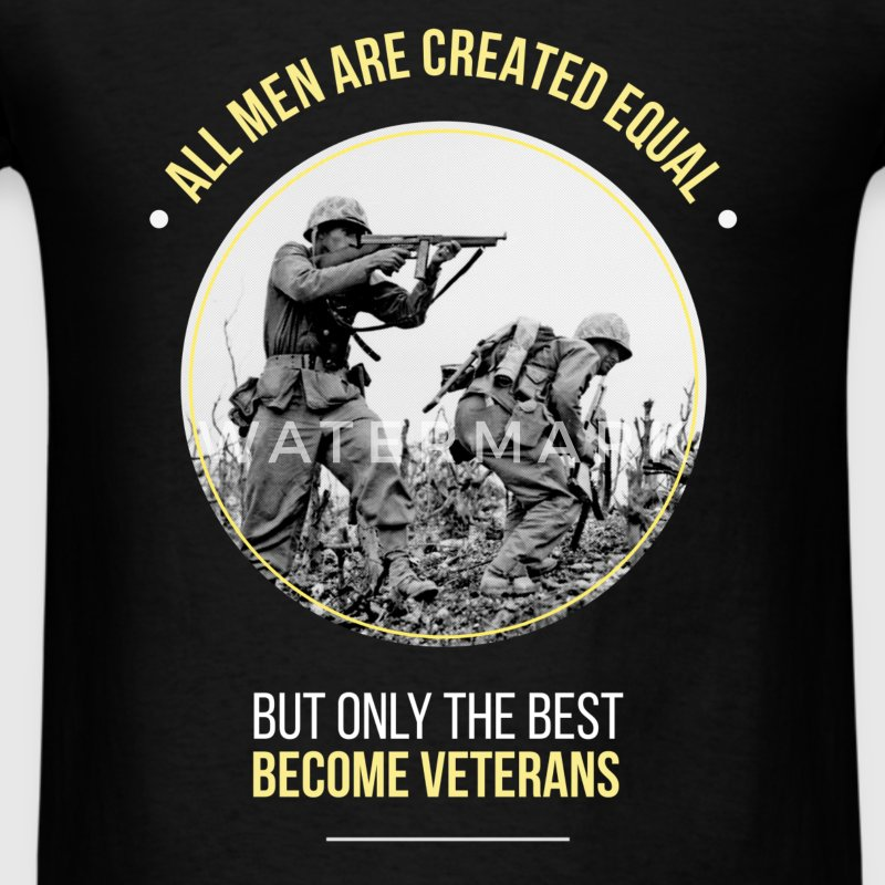 All men are created equal but only the best become - Men's T-Shirt