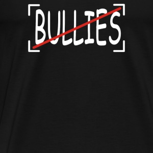 No Bullies - Men's Premium T-Shirt