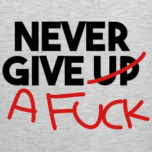 Never give up! T-Shirts - Men's Premium Tank