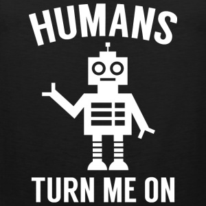 Humans Turn Me On - Men's Premium Tank