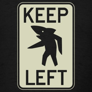 Keep Left Shark - Men's T-Shirt