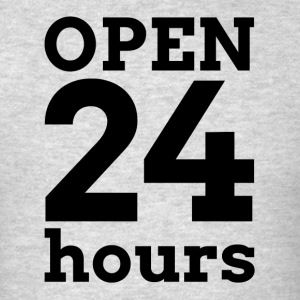 OPEN 24 HOURS Sportswear - Men's T-Shirt