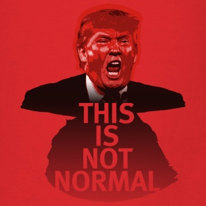 This Is Not Normal - Tote - Men's T-Shirt