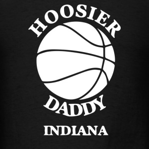 Hoosier Daddy Indiana - Men's T-Shirt