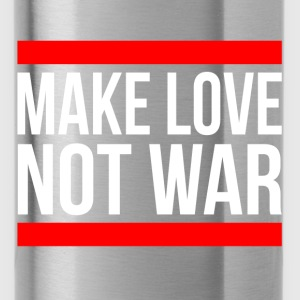 MAKE LOVE NOT WAR Hoodies - Water Bottle