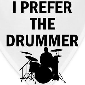 I Prefer The Drummer T-Shirts - Bandana